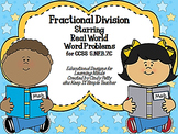 Fractional Division:  Starring Real World Word Problems
