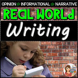 Real World Opinion, Informational, and Narrative Writing A