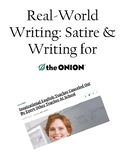 Real-World Writing: Satire and The Onion (AP Language)