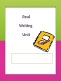 Real Writing Unit (full version- all 24 projects)