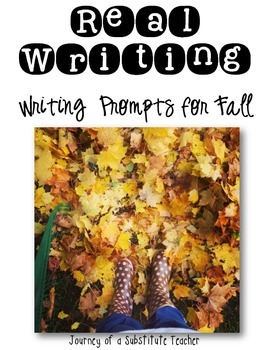 Real Writing: Writing Prompts for Fall