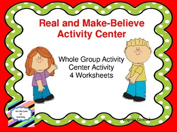 Real and Make-Believe Activity Center and MORE