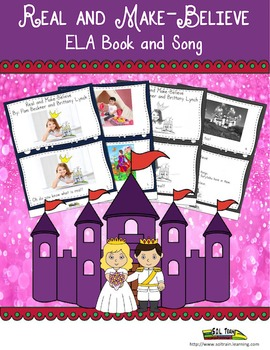 Word of the Day Real and Make-Believe ELA Book and Song
