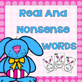 Real and Nonsense Word Center (Bunny Theme)