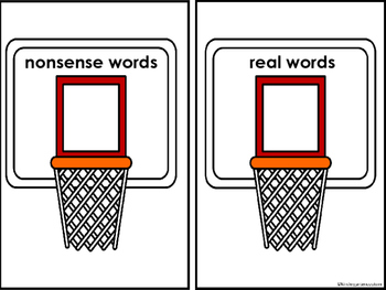 Real and Nonsense Word Sort -Basketball
