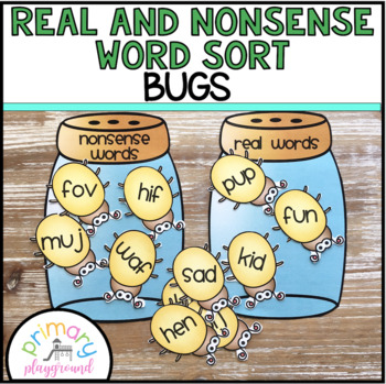Real and Nonsense Word Sort Bugs