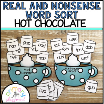Real and Nonsense Word Sort Hot Chocolate and Marshmallows
