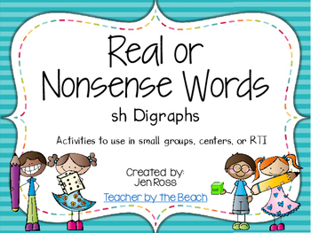 Real and Nonsense Words: Sh Digraphs