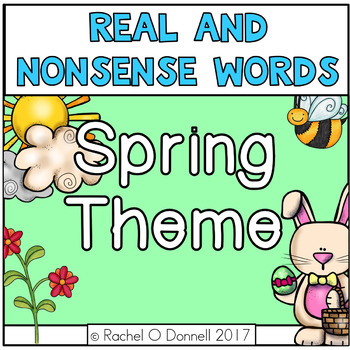 Real and Nonsense Words Spring Theme