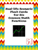 Real-life Scenario Flash Cards to Match to Six Common Math Functions