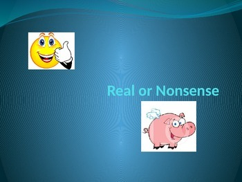 Real or Nonsense CVC PowerPoint