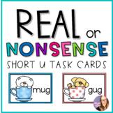 Real or Nonsense Task Cards (Short U) FREEBIE