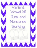 Real or Nonsense Word Sort - Variant Vowel all