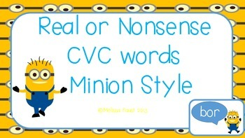 Real or Nonsense Words- Minion Style