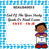 Realiades 2 End of Year Study Guide / Exam - Ch PE to Ch 4B