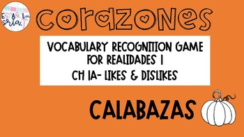 Realidades 1 1A Likes/Dislikes Vocabulary Recognition Game Calabazas