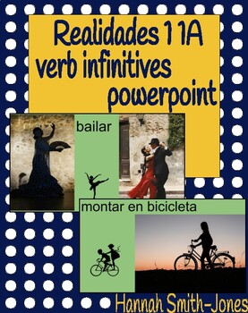 Realidades 1 1A vocabulary verb infinitives powerpoint