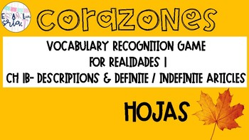 Realidades 1 1B Descriptions/Def/Indef Articles Vocabulary Recognition GameHojas
