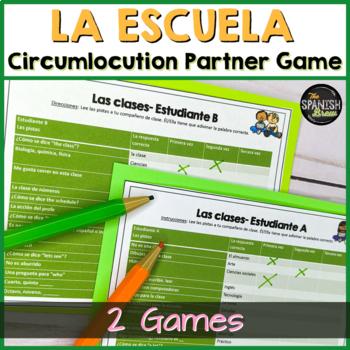 Spanish 1 (Realidades 2A-B) Bundle: School vocab practice circumlocution game