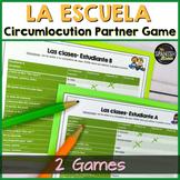 Spanish 1 circumlocution game : School, escuela
