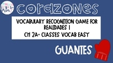 Realidades 1 2A Classes Vocabulary Recognition Game Guantes