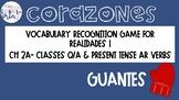 Realidades 1 2A Present AR Verbs Q/A Vocabulary Recognitio