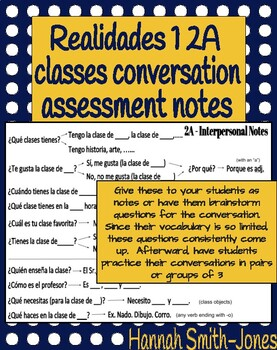 Realidades 1 2A classes conversation assessment notes
