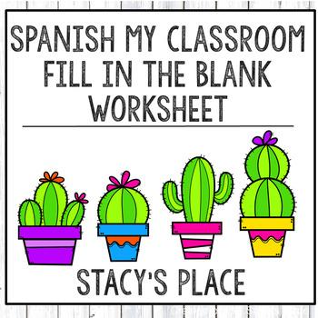 Spanish 1 My Classroom  Fill in the Blank, Realidades 1: 2B