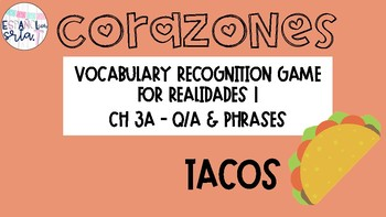 Realidades 1 3A Q/A & Phrases Vocabulary Recognition Game Tacos