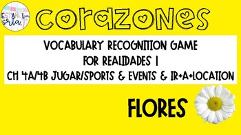 Realidades 1 4A/4B Ir, Sports, & Events Vocabulary Recognition Game Flores