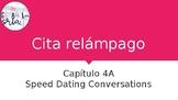 Realidades 1 4A Cita Relámpago - Speed dating conversations PPT