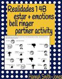 Realidades 1 4B estar emotions bell ringer partner activity