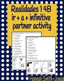Realidades 1 4B ir a infinitive partner activity