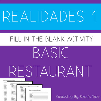 Spanish 1 Basic Restaurant Fill in the Blank, Realidades 1: 5B