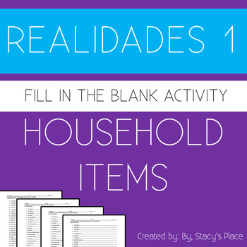 Spanish  1 Household Items Fill in the Blank, Realidades 1 (6A)