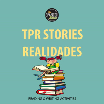 Realidades Spanish 1 6A 6B Bundle: TPR story reading comprehension questions