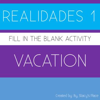 Spanish Realidades 1: (8A) De Vacaciones (Vacation)
