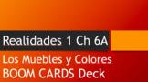Realidades 1 CH 6A Los Muebles y Los Colores Vocabulary Practice BOOM CARDS DECK