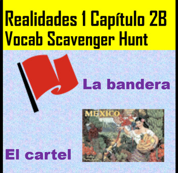 Realidades 1 Capitulo 2B Vocab list scavenger hunt with pictures