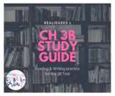 Realidades 1 Ch 3B Study guide *EDITABLE* reading & writin