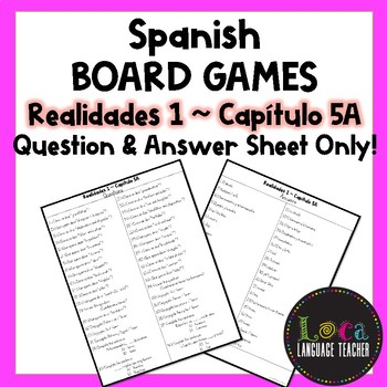 Realidades 1 Chap 5A Board Game Question Sheet ONLY