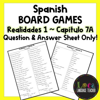 Realidades 1 Chap 7A Board Game Question Sheet ONLY