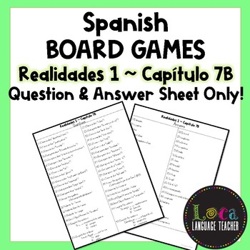 Realidades 1 Chap 7B Board Game Question Sheet ONLY