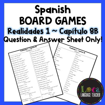 Realidades 1 Chap 8B Board Game Question Sheet ONLY