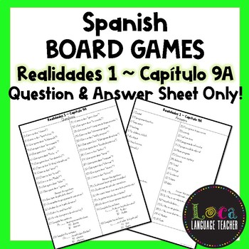 Realidades 1 Chap 9A Board Game Question Sheet ONLY