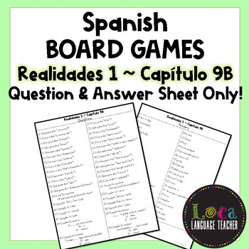 Realidades 1 Chap 9B Board Game Question Sheet ONLY