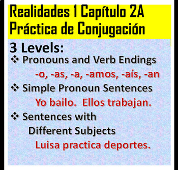 Realidades 1 Chapter 2A -AR verb and pronoun conjugation leveled practice