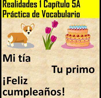 Realidades 1 Chapter 5A Vocab Practice by Karen Barton ...
