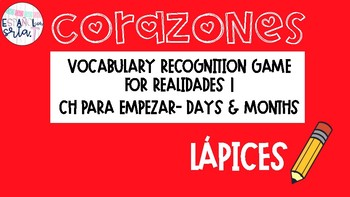 Realidades 1 Para Empezar Days Months Vocabulary Recognition Game Lapices