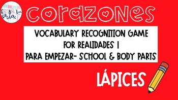 Realidades 1 Para Empezar School/Body Parts Vocabulary Recognition Game lapices